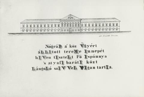 A balassagyarmati régi megyeháza homlokzata 1840-ben Kasselik Ferenc tervén
